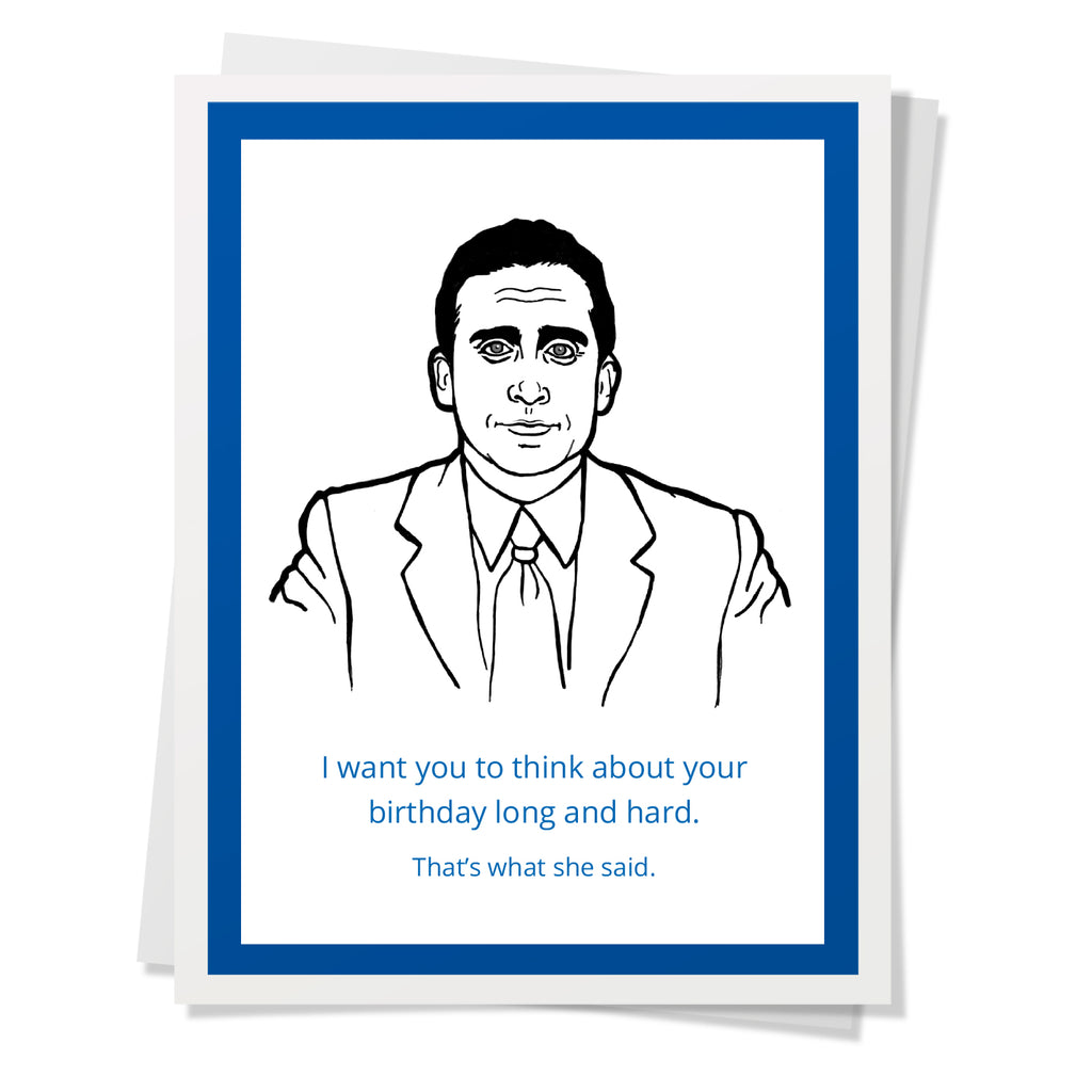 Office - Michael What She Said Birthday Card