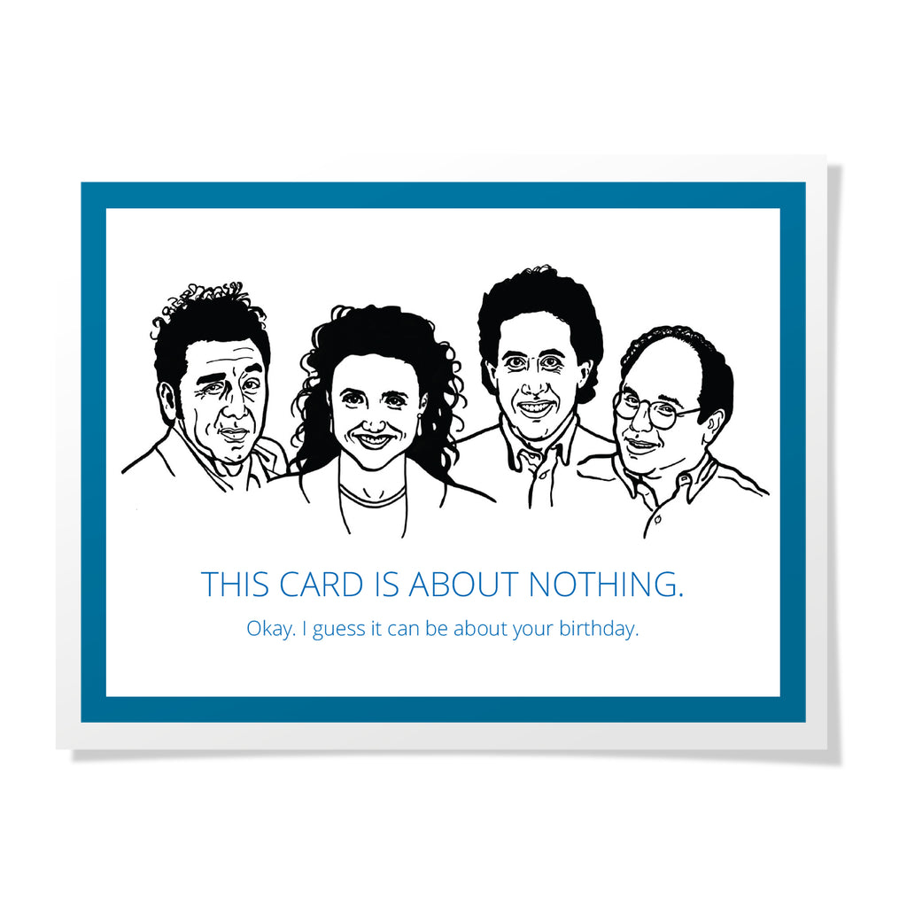 Seinfeld - Nothing Birthday Card