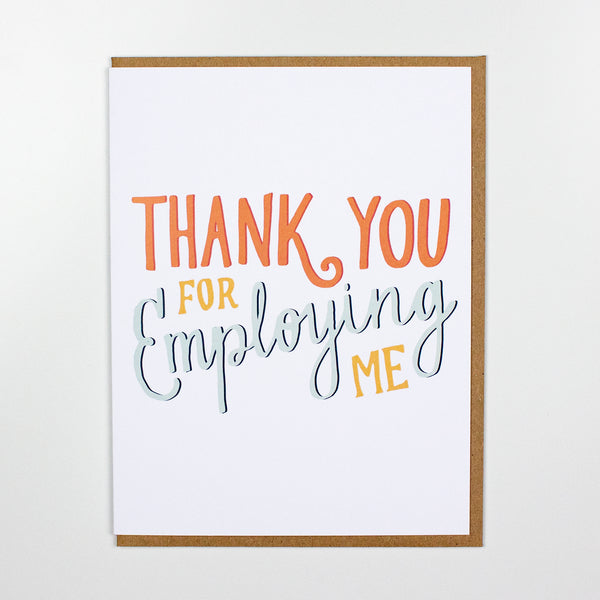Thank You Employing Me Card