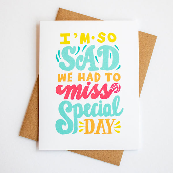 Missed Your Special Day Card