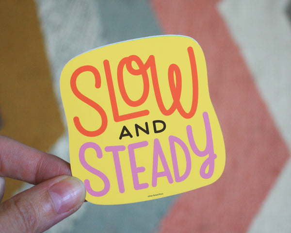 Slow & Steady Sticker