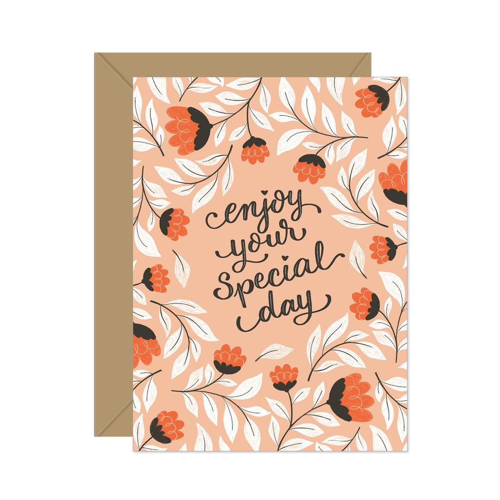 Enjoy Your Special Day Card