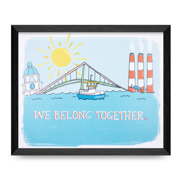 We Belong Together 8x10 Print