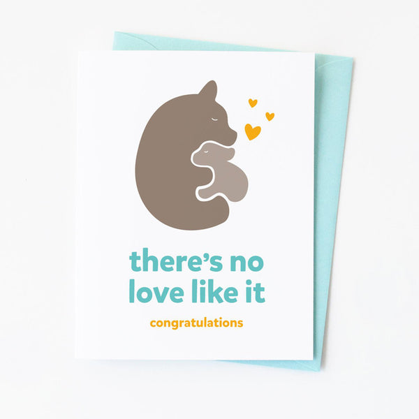 No Love Like It Baby Card