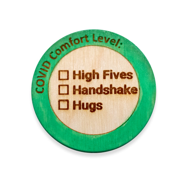 COVID Level Green Wooden Pin