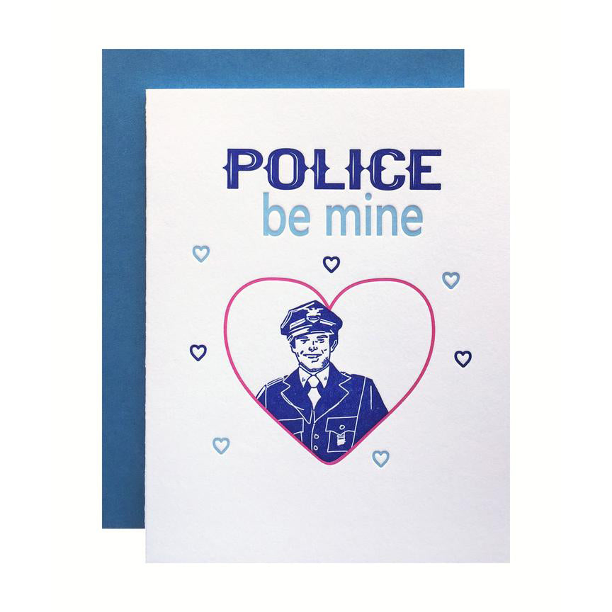 Police Be Mine Love Card