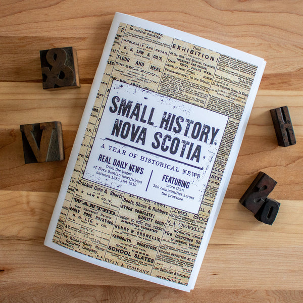 Small History Nova Scotia Chapbook Vol. #1