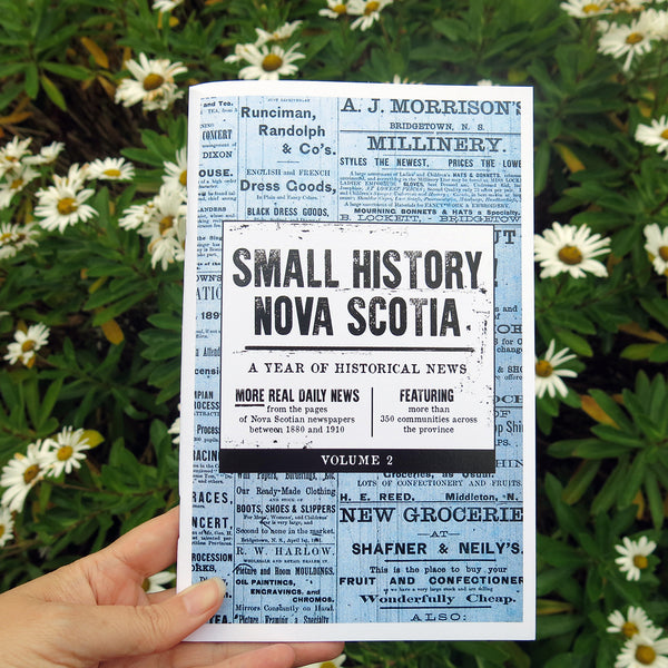 Small History Nova Scotia Chapbook Vol. #2