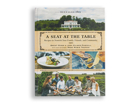 A Seat At The Table Cookbook - Autographed - Beekman 1802