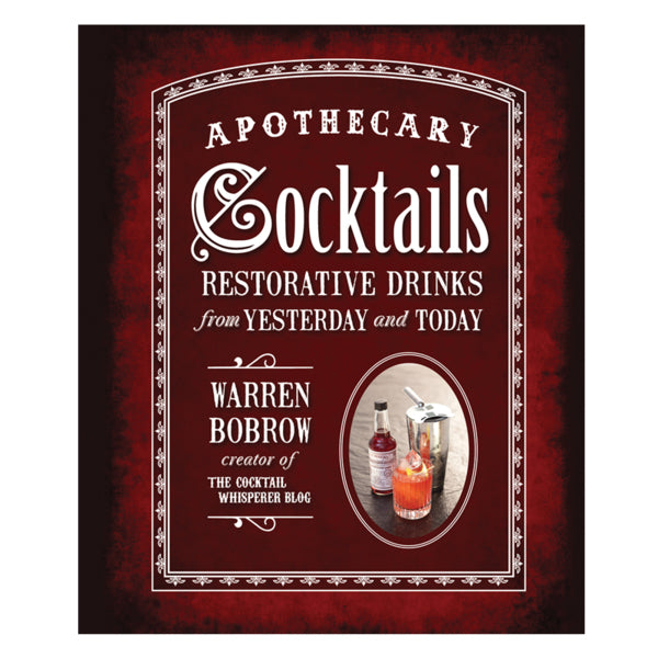 Apothecary Cocktails Book