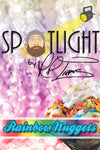 Spotlight - Rainbow Nuggets