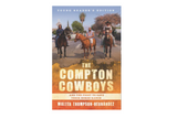 The Compton Cowboys Book | Young Readers' Edition | Compton Cowboys