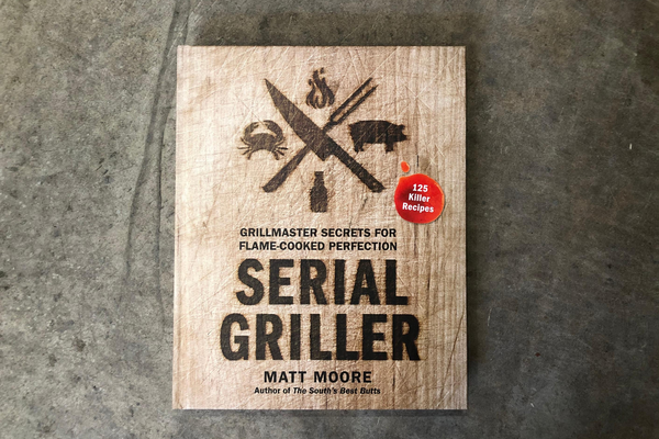 Serial Griller Book | Matt Moore