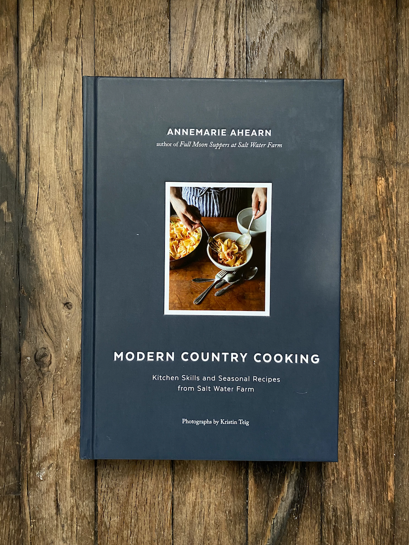 Modern Country Cooking | Annemarie Ahearn