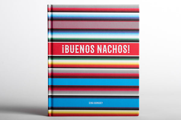 Buenos Nachos party cook book food eat chips mexican food manready mercantile