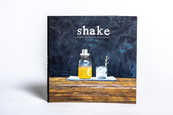 Shake Cocktail Book available at Manready Mercantile