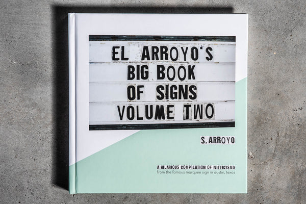El Arroyo's Big Book Of Signs Vol. 2