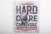 Hardcore Carnivore Cookbook | Jess Pryles