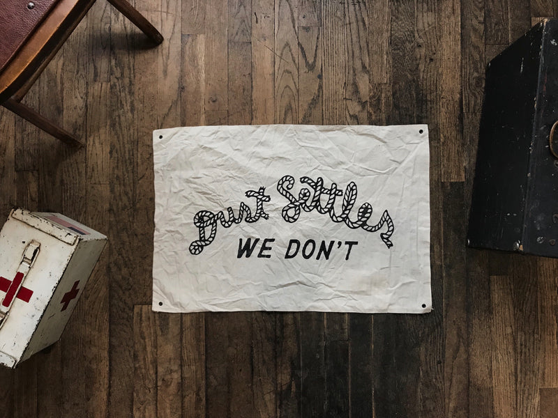 Dust Settles We Don't | Wild Standard x Manready Mercantile