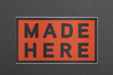 Sticker | Made Here | Orange | Manready Mercantile - Manready Mercantile