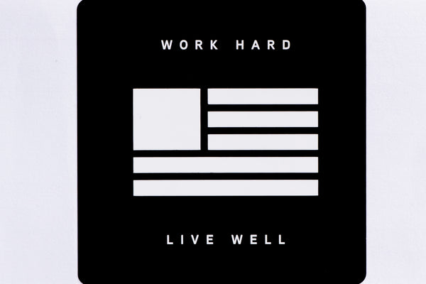 Work Hard, Live Well Sticker