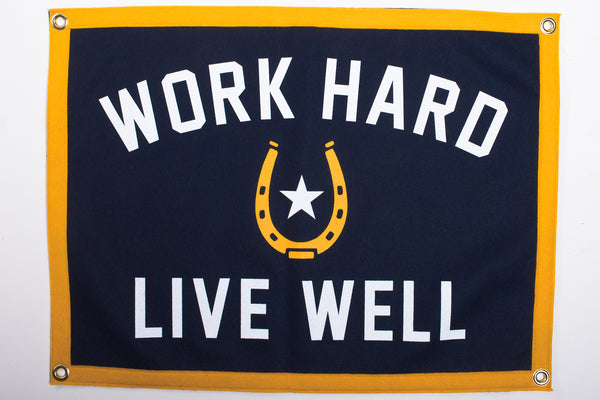 Banner | Work Hard Live Well | Oxford Pennants x Manready Mercantile