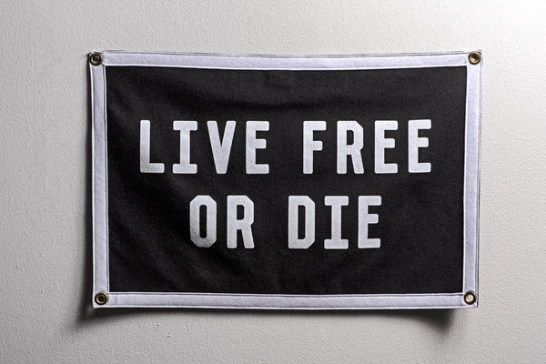 """Live Free or Die"" Camp Flag 