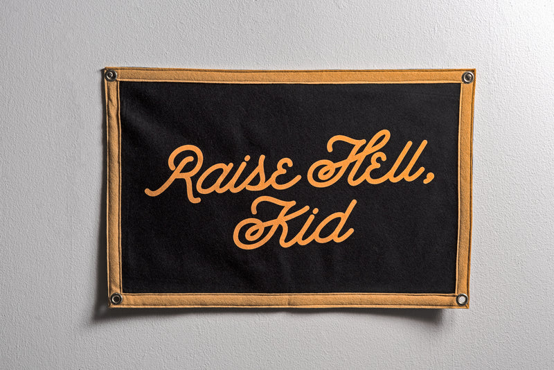 Banner | Raise Hell Kid | Oxford Pennants