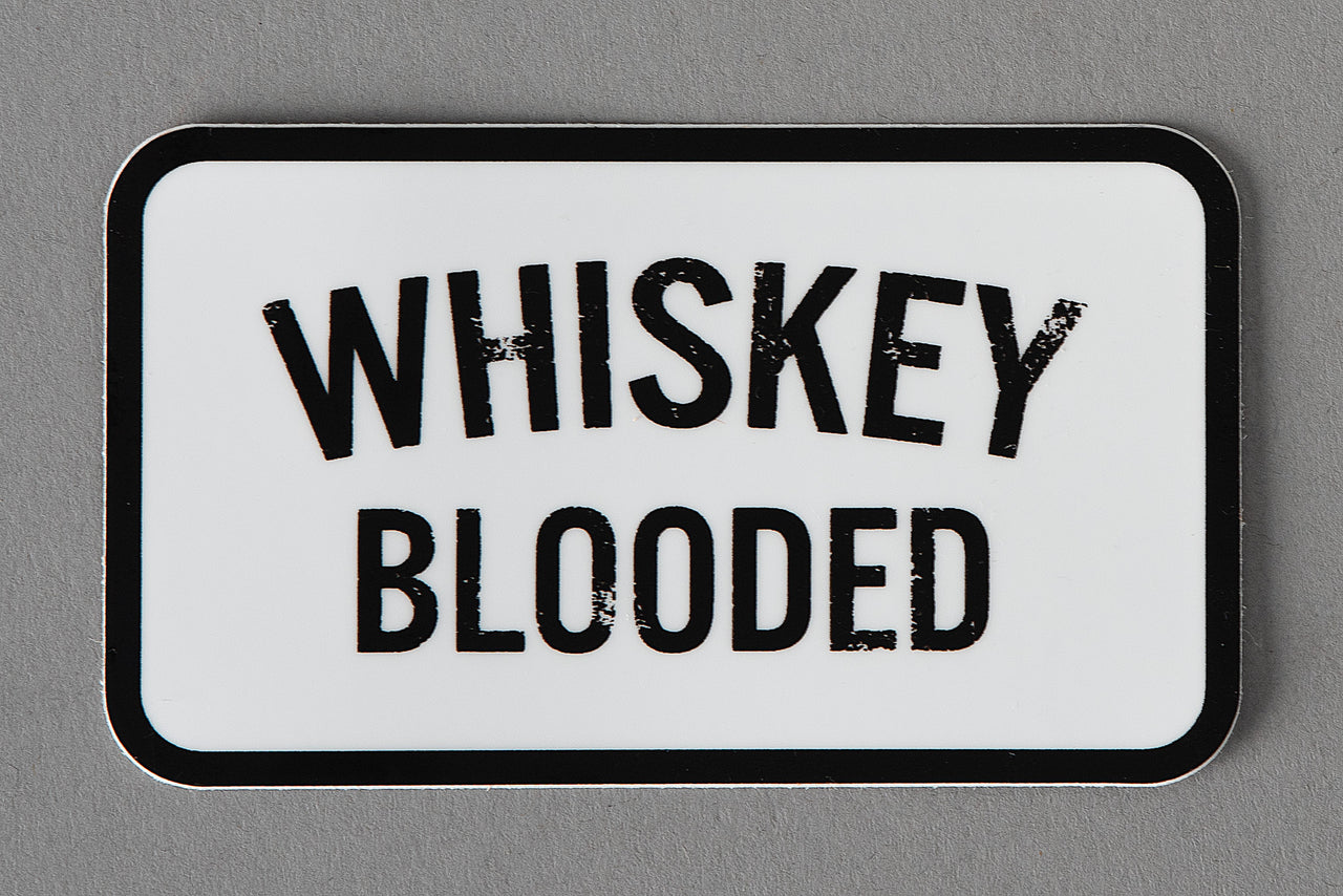Whiskey Blooded | Sticker | Manready Mercantile