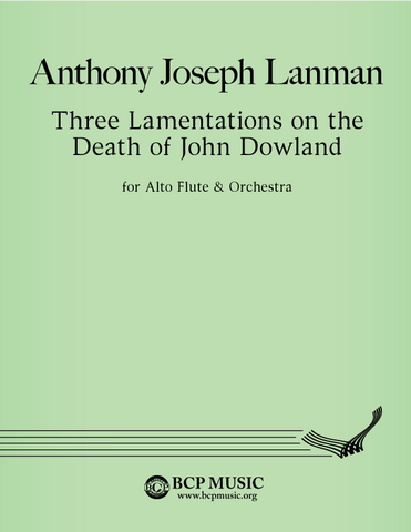 Anthony Joseph Lanman - Three Lamentations on the Death of John Dowland
