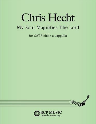 Christopher Hecht - My Soul Magnifies the Lord