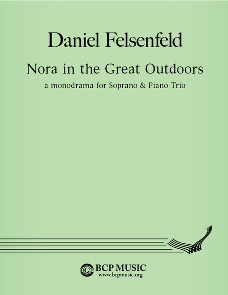 Daniel Felsenfeld - Nora in the Great Outdoors