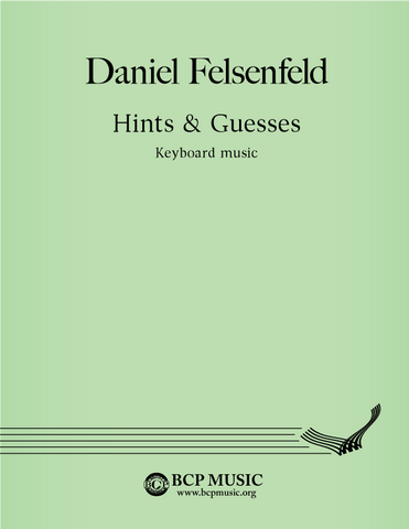 Daniel Felsenfeld - Hints & Guesses