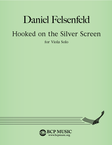 Daniel Felsenfeld - Hooked on the Silver Screen