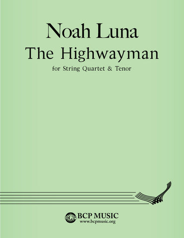 Noah Luna - The Highwayman