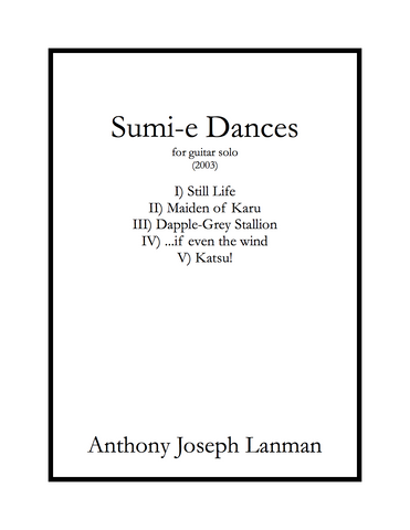 Anthony Joseph Lanman - Sumi-e Dances