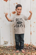 Load image into Gallery viewer, Boys Will Be Boys HTV Shirt