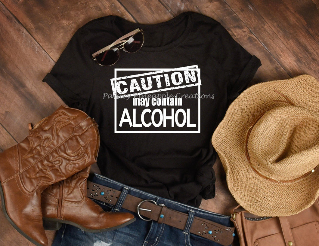 Caution May Contain Alcohol Adult Screen Print Shirt