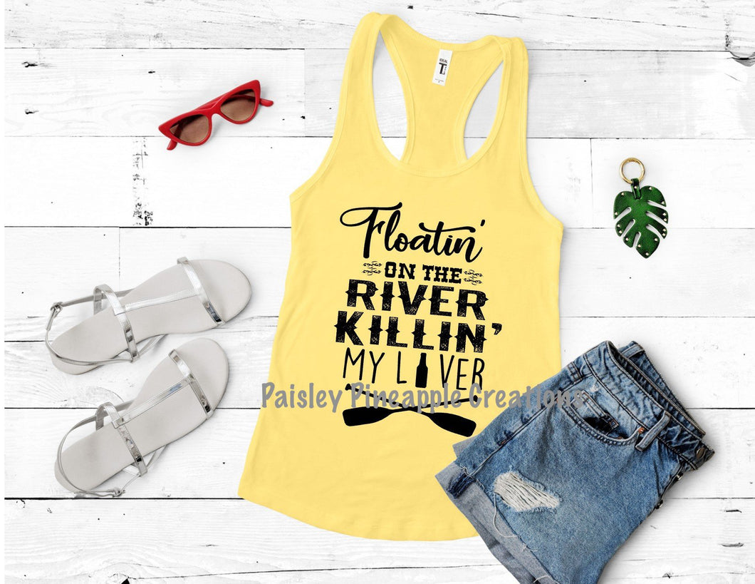 Floatin On The River, Killing My Liver Adult Screen Print Shirt