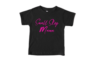 Small Shop Mama Adult Shirt