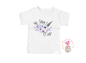 Stay Wild Sublimation Shirt