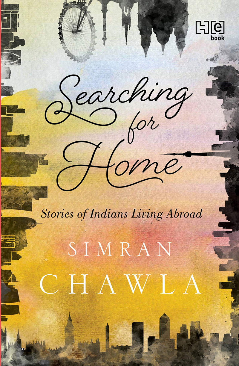 Searching for Home: Stories of Indians Living Abroad - Masala My Life