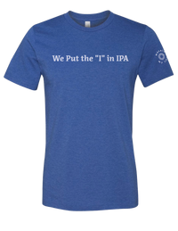 "We Put the ""I"" in IPA Tee (Royal Blue Heather) - Masala My Life"