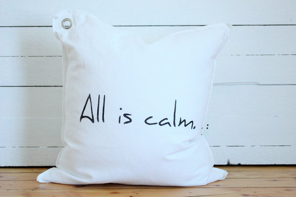 all is calm. pillow