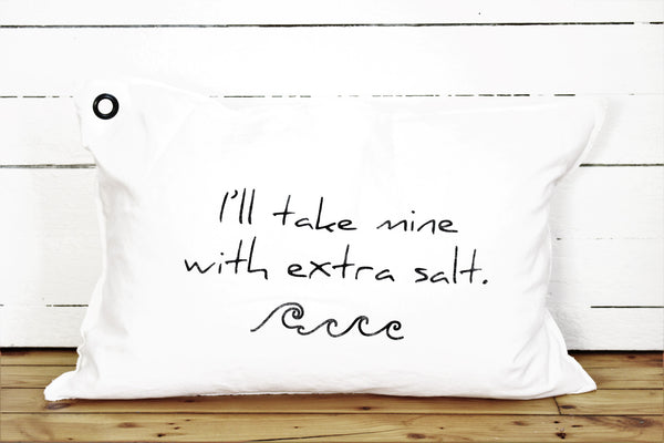 extra salt. pillow