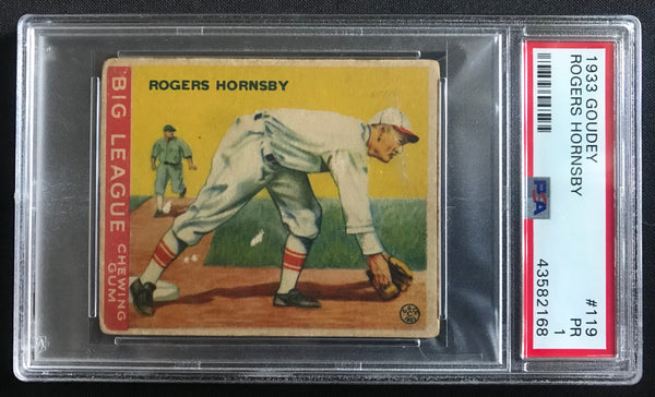 1933 Goudey Rogers Hornsby Cardinals #119 Baseball Card PSA 1 - DJR Authentication An Appraisal & Authentication Co.