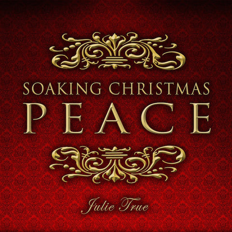 Soaking Christmas Peace (EP)