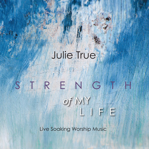 Strength of My Life: Live Soaking Worship Music