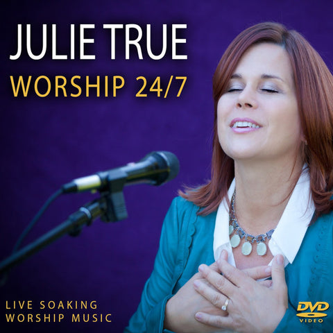 Worship 24/7: Live Soaking Worship Music DVD or MP3 Album