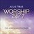 Worship 24/7: Live Soaking Worship MP3 Album